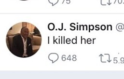 🔥BREAKING🔥: O.J. Simpson Tweets Confession, Then Deletes It, According To Savvy Twitter Follower.
