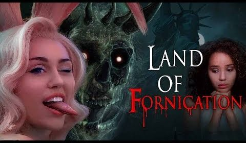 Pray Before Watching The Movie: Land of Fornication NOW AVAILABLE