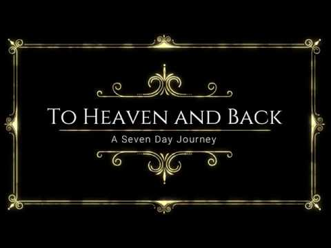 To Heaven and Back - GOD & JESUS CHRIST ARE REAL!