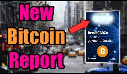 NEW IBM REPORT: Bitcoin DRIVING Policy Makers to Act | BANKS WILL LAUNCH COUNTERSTRIKE W/IN 5 YEARS